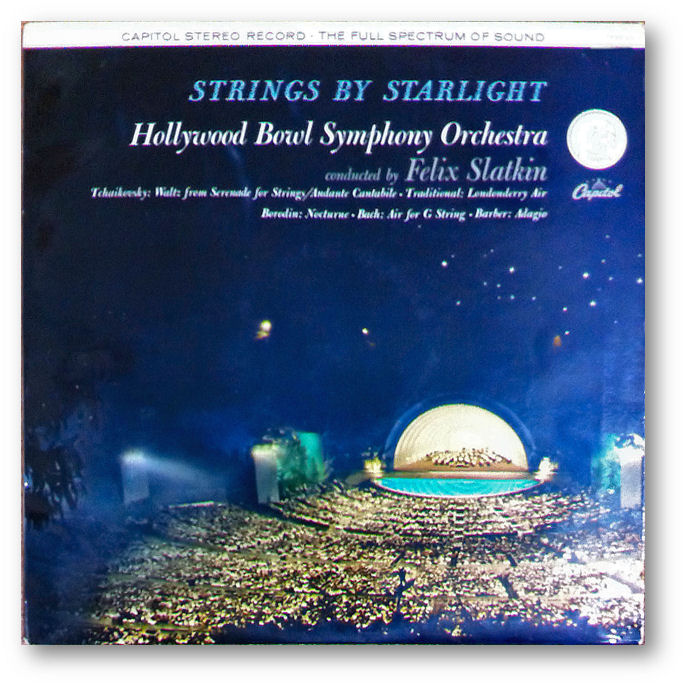 Capitol SP 8444 - Felix Slatkin conducts the Hollywood Bowl Symphony Orchestra - Click for free MP3 download file