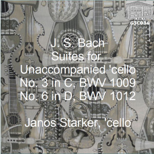 GSC036 (MONO) - J.S. Bach: Suites for Unaccompanied 'cello, No. 3 BWV 1009; No. 6 BWV 1012 - Janos Starker, 'cello - Click for an MP3 sample