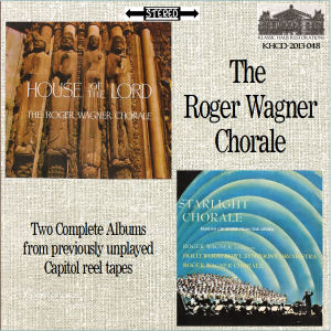 KHCD-2013-048 (STEREO) - The Roger Wagner Chorale - Two Complete Albums (House of the Lord/Starlight Concert) - Click for an MP3 sample