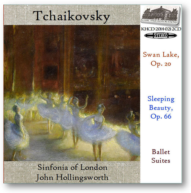 KHCD-2014-021-2CD - Tchaikovsky: Swan Lake/Sleeping Beauty Ballet Suites - Click to view/purchase