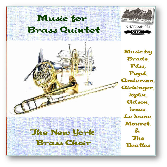 KHCD-2014-024 (STEREO) - Music for Brass Quintet - New York Brass Choir - Click to view/purchase