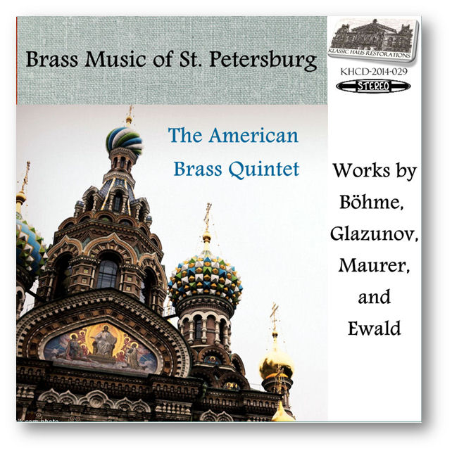 KHCD-2014-029 (STEREO) - Brass Music of St. Petersburg - The American Brass Quintet -Click to view/purchase