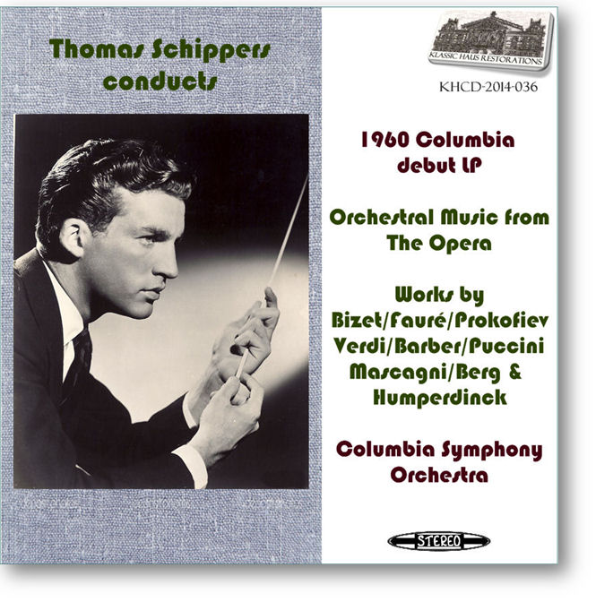 KHCD-2014-036 (STEREO) - Thomas Schippers debut Columbia album - Click to go to Preview/Purchase Page