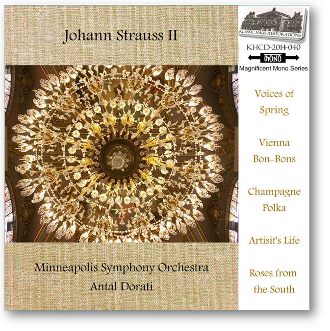 KHCD-2014-040 (MONO) - Music of Johann Strauss conducted by Antal Dorati - Go to Preview/Purchase Page