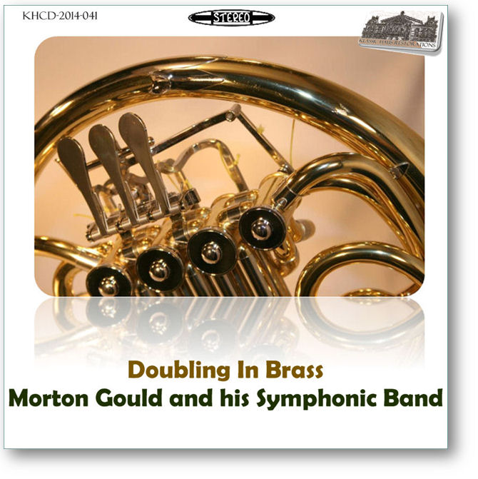 KHCD-2014-041 - Morton Gould conducts works for symphonic winds - Click to go to Preview/Purchase Page